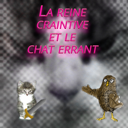 batch3_reine_craintive_chat_errant.jpg